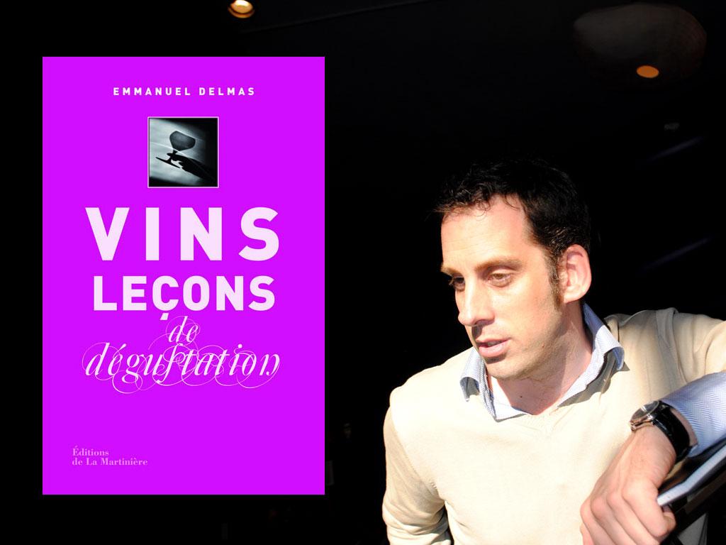 «Vins – Leçons de Dégustation», un livre par Emmanuel Delmas
