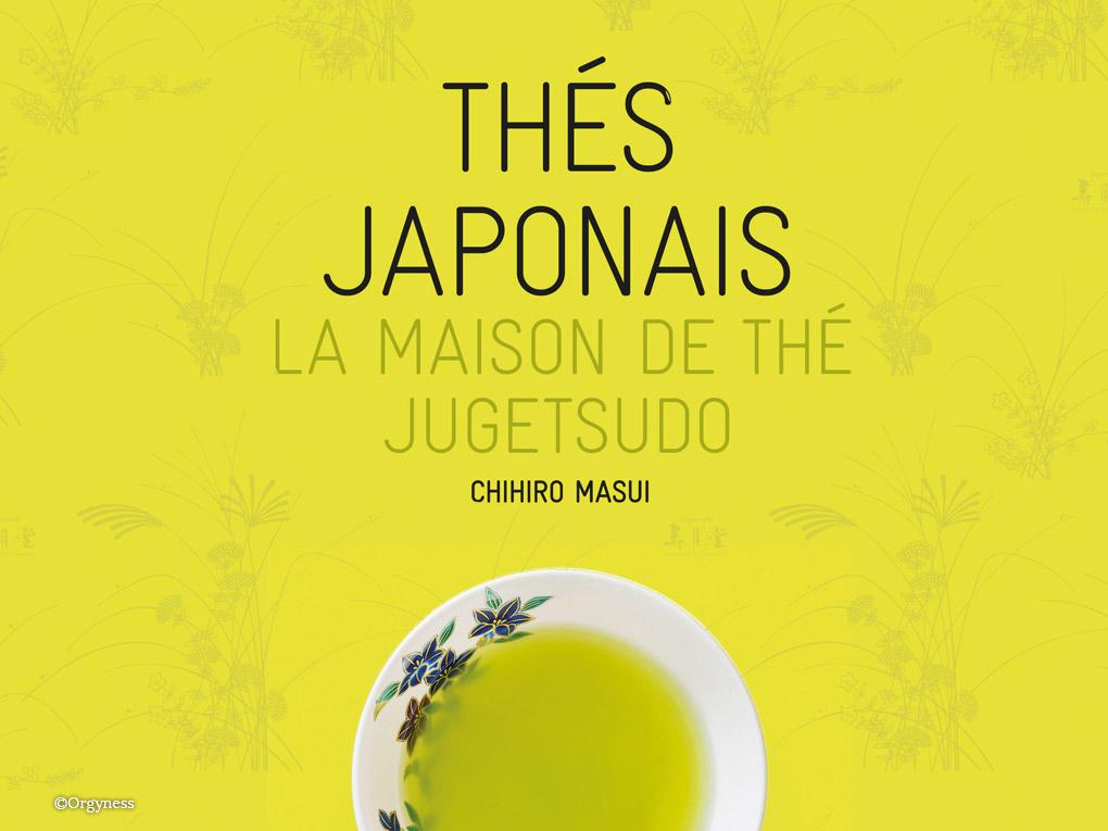 Thés Japonais – La Maison de thé Jugetsudo