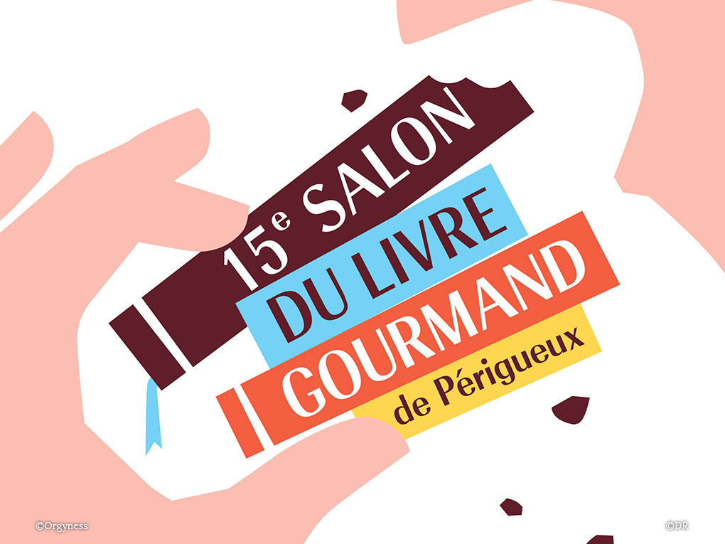 15ème édition du Salon du Livre Gourmand de Périgueux