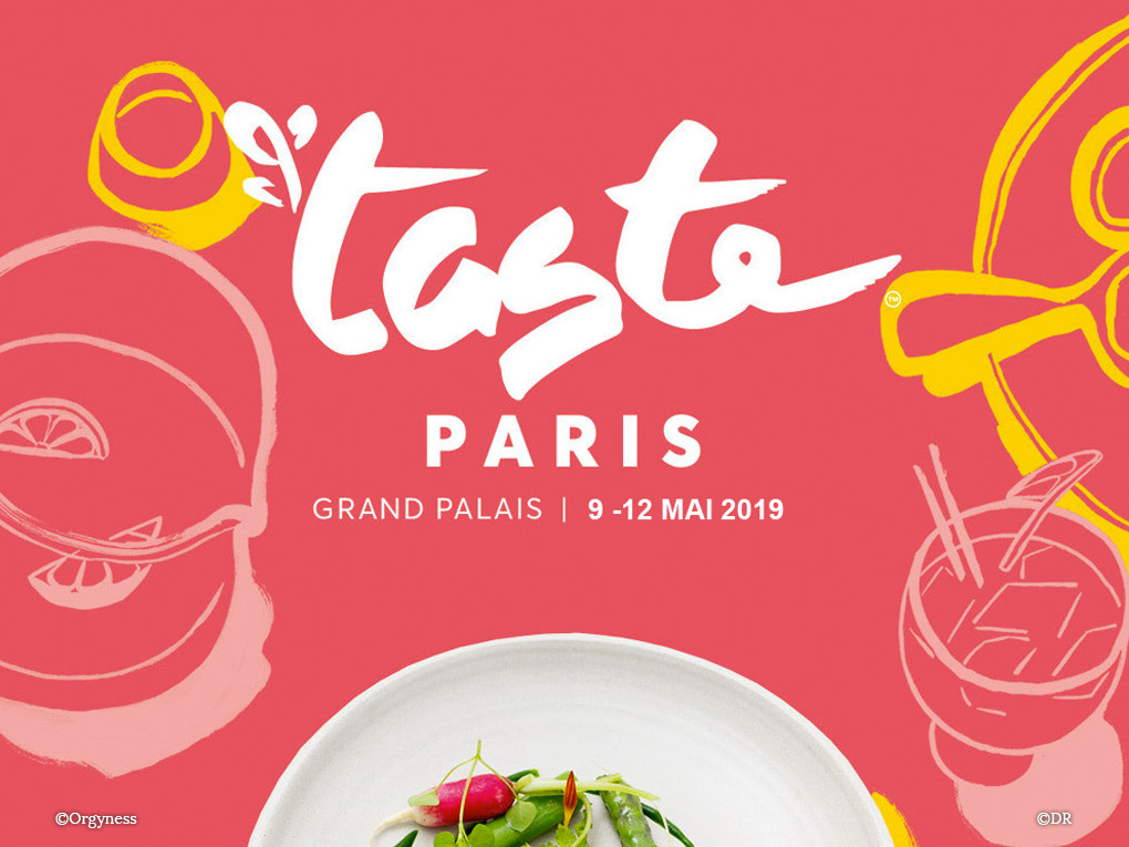 Taste of Paris 2019, du 9 au 12 mai